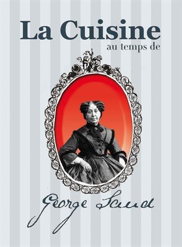 La cuisine au temps de Georges Sand par Maud Brunaud
