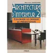 Architecture d'interieur 2. coloriser le croquis de presenttion