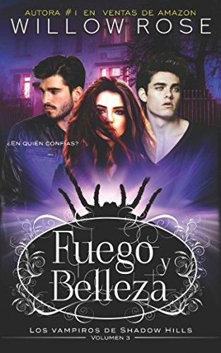 Fuego y Belleza (Los vampiros de Shadow Hills)