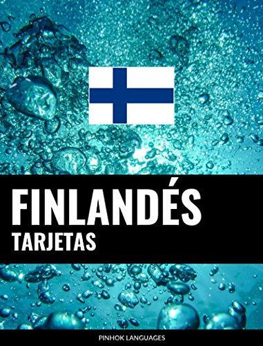 Tarjetas en finlandés: 800 tarjetas importantes finlandés-español y español-finlandés por Pinhok Languages