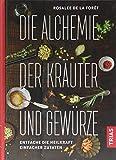 Die Alchemie der Kräuter und Gewürze (Amazon.de)