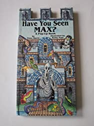 Have You Seen Max?: A Pop-up Book