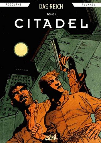 Das Reich tome 1 : Citadel