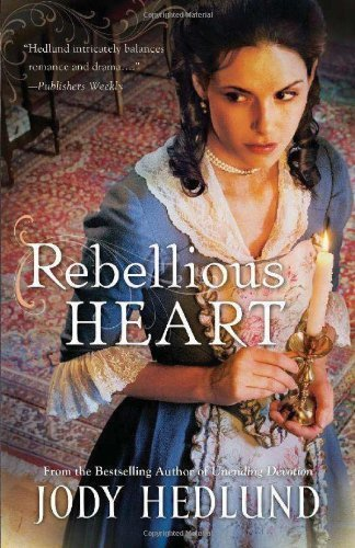 [ REBELLIOUS HEART ] Hedlund, Jody (AUTHOR ) Sep-15-2013 Paperback