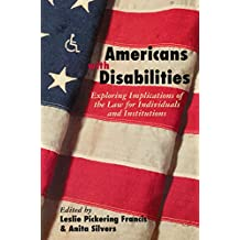 Americans with Disabilities: Exploring Implications of the Law for Individuals and Institutions (English Edition)
