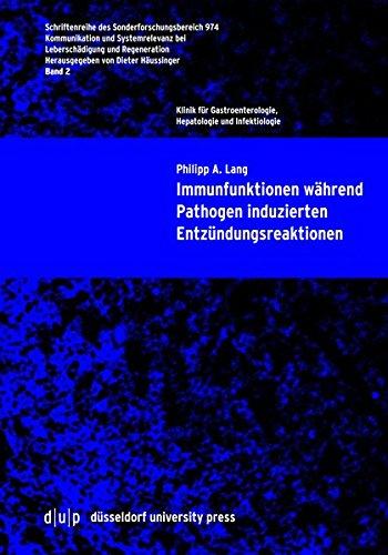 Immunfunktionen während Pathogen induzierten Entzündungsreaktionen (Schriftenreihe des Sonderforschungsbereich 975)