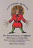 Der Struwwelpeter auf Jiddisch: Vitsike mayses un komishe bilder