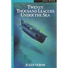 Twenty Thousand Leagues under the Sea (Globe Adapted Classics)