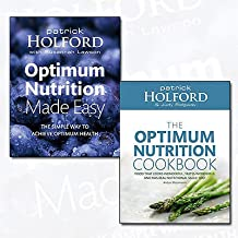 Optimum Nutrition Collection 2 Books Bundle (Optimum Nutrition Made Easy: The simple way to achieve optimum health: How to Achieve Optimum Health,The Optimum Nutrition Cookbook)