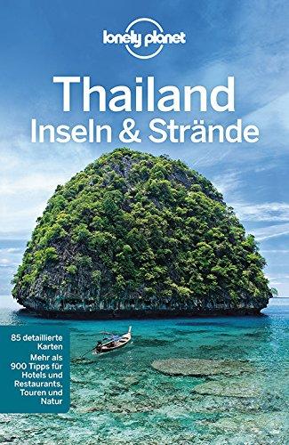 Lonely Planet Reiseführer Thailand Insel & Strände (Lonely Planet Reiseführer Deutsch) Harper Eimer