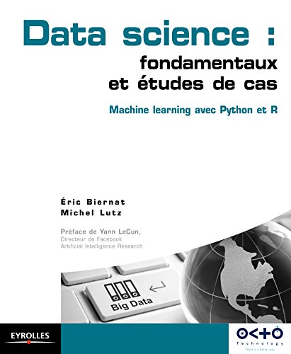 Data Science : fondamentaux et tudes de cas: Machine Learning avec Python et R
