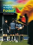 Image de Manual didáctico de reglas de fútbol (Color) (Deportes nº 14)