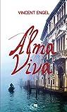 Alma Viva: Suivi de la pièce Viva ! par Engel