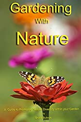 Gardening with Nature (English Edition)