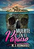 Muerte en el paraíso: (Argus del Bosque 01). Novela policíaca y de suspense