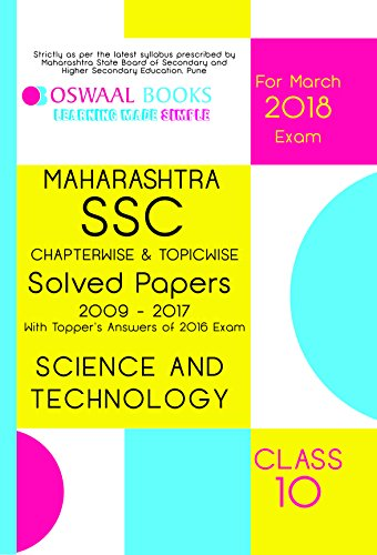 Oswaal Maharashtra SSC Chapterwise Solved papers with Topper's Ans. Class 10 Science and Tech. – 2018 Exam