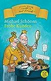 Frohe Kunden - Michael Schoenen
