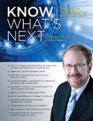 Know What's Next Magazine 2014: Strategies for Transforming Your Business And Future (Know What's Next Magazine Book 5) (English Edition)