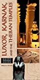 Egypt Pocket Guide: Luxor, Karnak, and the Theban Temples by Alberto Siliotti (2001-12-01)