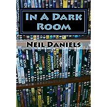 In A Dark Room (English Edition)