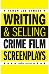 Writing & Selling - Crime Film Screenplays (Writing & Selling Screenplays) Kindle Edition