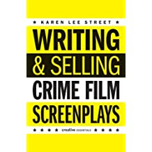 Writing & Selling - Crime Film Screenplays