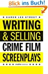 Writing & Selling - Crime Film Sc...