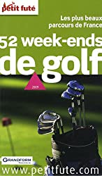Petit Futé 52 week-ends de golf