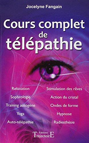 Cours complet de télépathie par Jocelyne Fangain