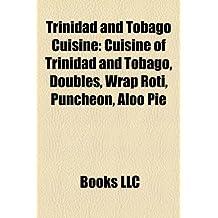 Trinidad and Tobago Cuisine