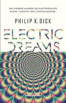 Electric Dreams (Fanucci Editore) di [Dick, Philip K.]