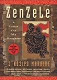 By J Nozipo Maraire ( Author ) [ Zenzele: A Letter for My Daughter By Apr-1997 Paperback bei Amazon kaufen