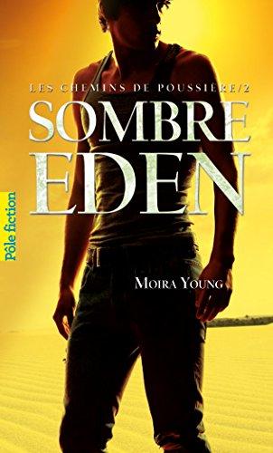 Les chemins de poussière (Tome 2) - Sombre Eden