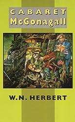 Cabaret McGonagall by W. N. Herbert (1996-05-01)