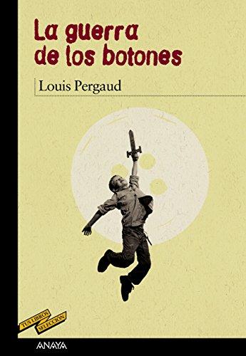 La guerra de los botones (Clásicos - Tus Libros-Selección nº 76) par Louis Pergaud