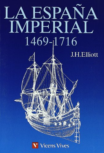 La España Imperial por J.H. Elliot