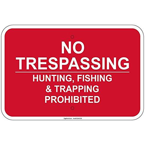No Trespassing Jagd Angeln Fallenjagd verboten 30,5x 45,7cm Aluminium Schild