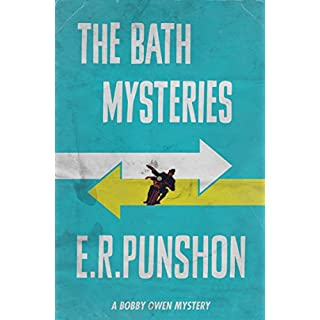 The Bath Mysteries: A Bobby Owen Mystery (The Bobby Owen Mysteries Book 7)