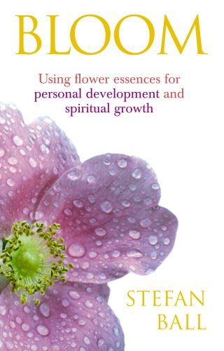 51QUZ bHmKL - Bloom: Using flower essences for personal development and spiritual growth Reviews and price compare uk