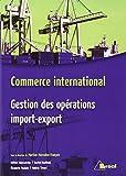 Commerce international : Gestion des opérations import-export