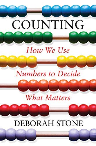 Counting: How We Use Numbers to Decide What Matters (English Edition)