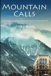 Mountain Calls: A Philosophical Eco Travel Romance Murder Mystery