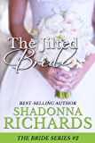 The Jilted Bride: New Edition (The Bride Series, book 2) (English Edition)