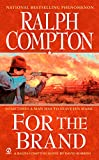 For The Brand (A Ralph Compton Western) (English Edition)