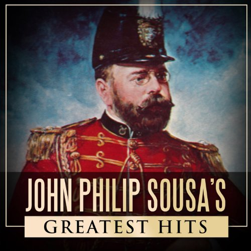 John Philip Sousa's Greatest Hits