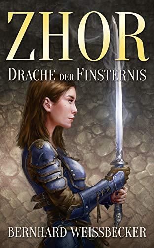 Zhor - Drache der Finsternis (Drachen Ritter Des)