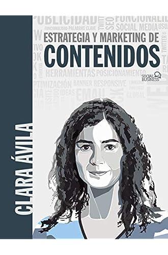 Descargar gratis Estrategias y Marketing de contenidos de Clara Ávila