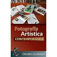 Fotografía Artística Contemporánea