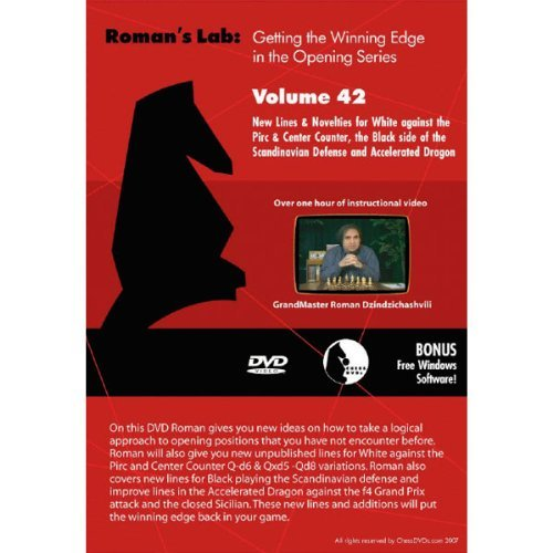 Roman's Chess Labs: Vol. 42, Winning Edge in the Opening - New Lines & Novelties for White against the Pirc and Center Counter plus the Black side of the Scandinavian Defense and Accelerated Dragon DVD