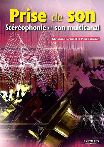 Prise de son: Stéréophonie et son multicanal